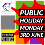 Please note no training on Monday 3rd June 2019 - Public Holiday - All Squads - Team Arena